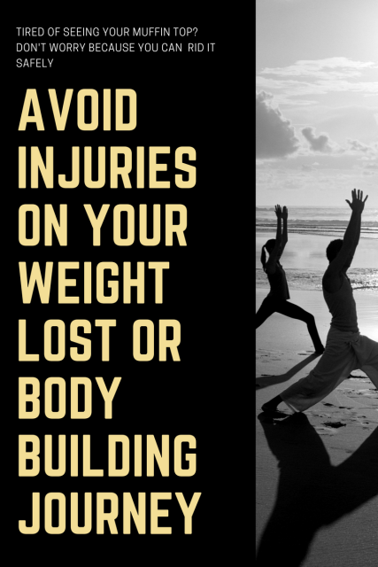 Avoid Injuries on your Weight Lost or Body Building Journey